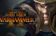Total War Warhammer 2, un trailer et un nouveau style de campagne
