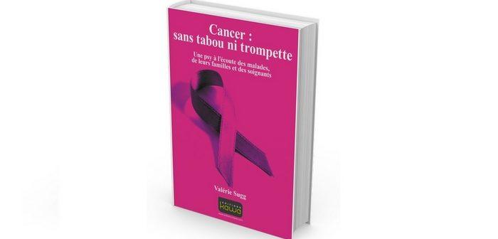 [Critique Livre] Cancer : sans tabou ni trompette : une autre approche de la maladie