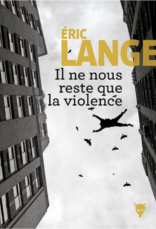 Il ne nous reste que la violence1