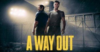 A Way Out, récapitulation de toutes les informations disponibles !