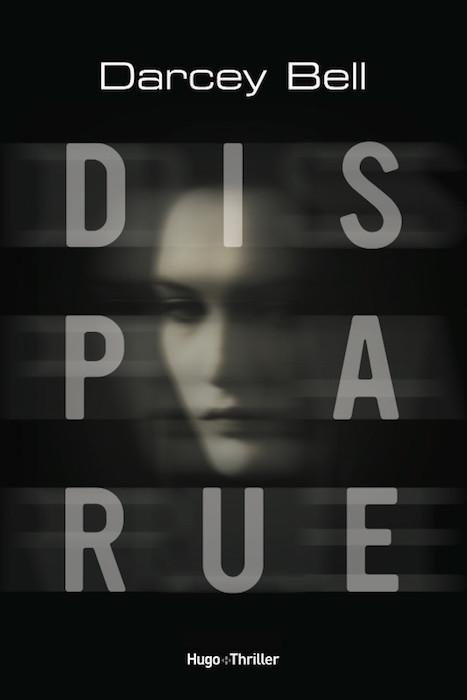 [Critique Livre] Disparue un thriller qui s'effacera de votre mémoire sans laisser de trace 1