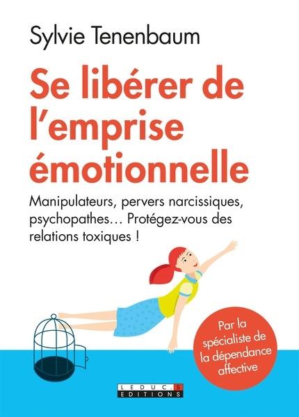 [Critique Livre] Se libérer de l'emprise émotionnelle et fuir les relations toxiques2