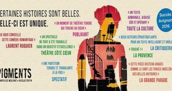 [Avignon 2017] Pigments une comédie romantique qui vous touche en plein cœur