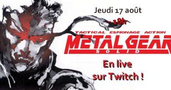 Metal Gear Solid : retrouvez-nous en live à 18h sur Twitch Tout Court !