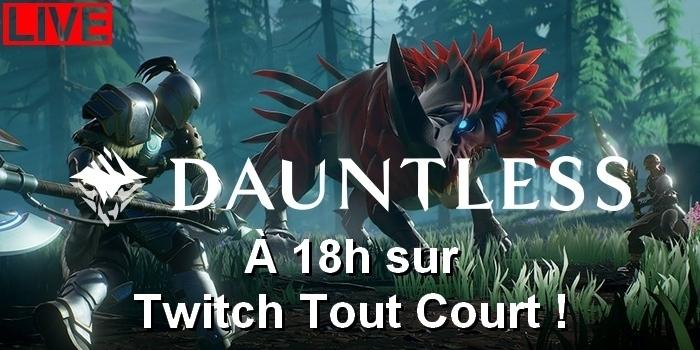 Dauntless : la chasse commence à 18h sur Twitch Tout Court !