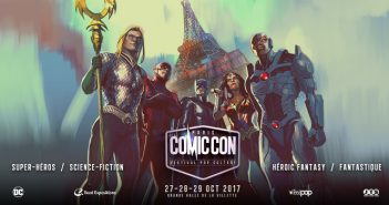 Comic Con Paris 2017 : demandez le programme !