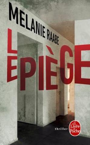 [Critique Livre] Le piège le thriller dans lequel tout se passe comme prévu