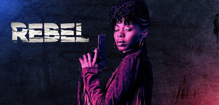 [Critique] Rebel saison 1 : une Veronica Mars pas contente !