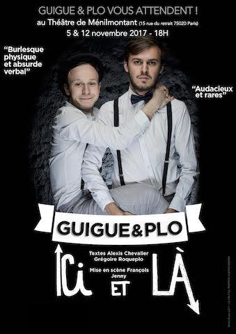 [Spectacle] Avec 'Ici et là', Guigue & Plo nous font un bien aussi fou qu'eux