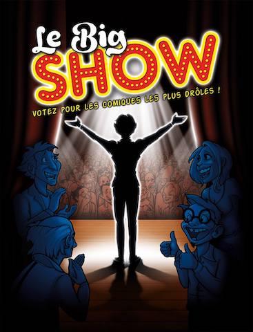 [Spectacle] Le Big Show - le concours d'humoristes dont vous êtes le jury