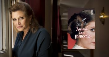 [Critique Livre] Journal d'une princesse : Carrie Fisher dans l'ombre de Leia