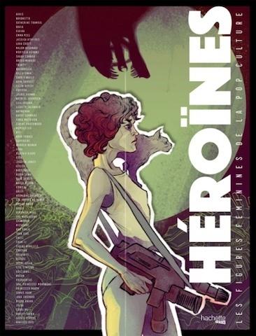 [Critique Livre] Ces Héroïnes de l'imaginaire qui incarnent le Girl Power
