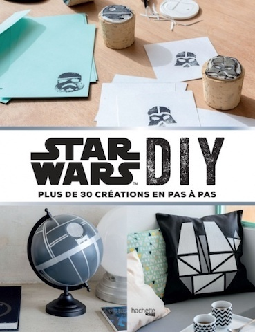 [Critique Livre] Star Wars DIY tes propres créations tu feras
