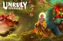 [Preview] Unruly Heroes : la force des légendes chinoises