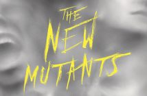 The New Mutants : un poster horrifique !