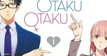 Critique Manga - Otaku, Otaku tome 1 : la petite surprise toute mignonne