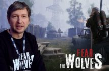 Fear the Wolves des images et des révélations exclusives !