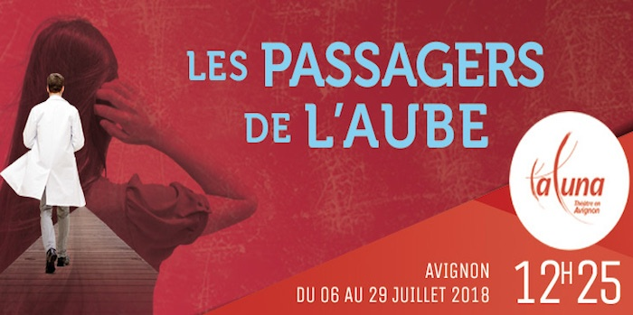 Avignon 2018 - Les passagers de l'aube2