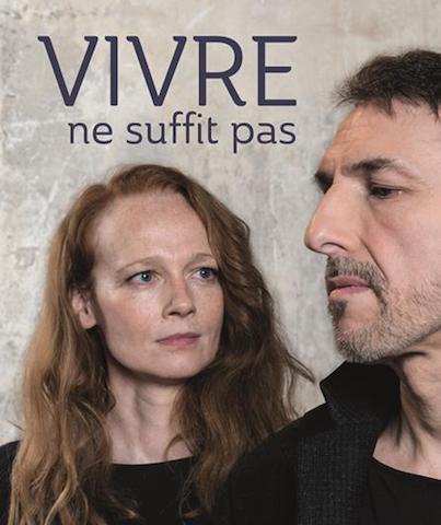 Avignon 2018 - Vivre ne suffit pas