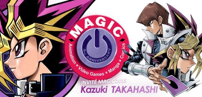MAGIC, les concours et Kazuki Takahashi de présent !