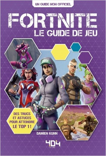 Critique Fortnite – le guide de jeu pour survivre à la Battle Royale