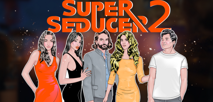 Super Seducer 2 peaufine sa technique de drague !