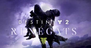 Destiny 2 : Renégats - La chasse commence aujourd'hui !
