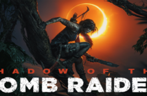 Test Shadow of the Tomb Raider, la légende est née !