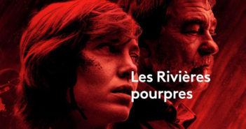 Critique Les Rivières Pourpres saison 1 : le problème du nom…