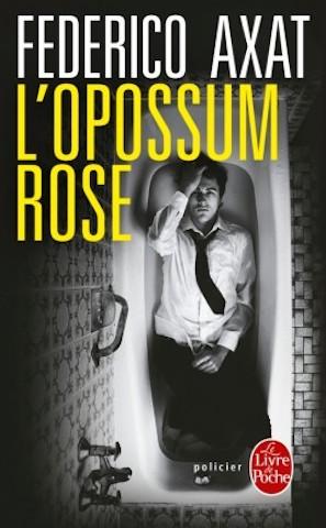 Critique Livre - L'Opossum rose-une mise en abyme qui vous retourne le cerveau