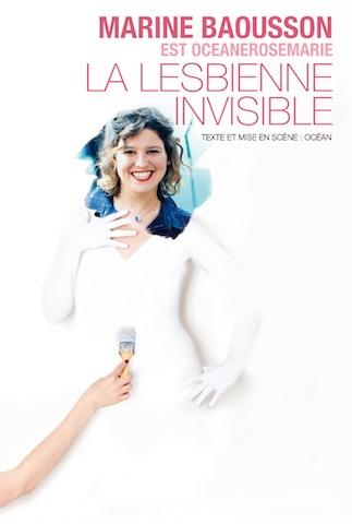 Critique Spectacle - La lesbienne invisible... mais qui ne passe pas inaperçu pour autant !