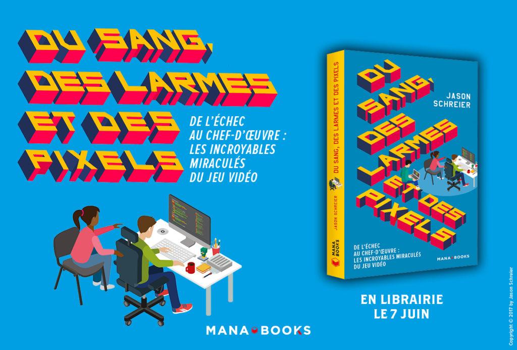 Critique livre - Du Sang des Larmes et des Pixels