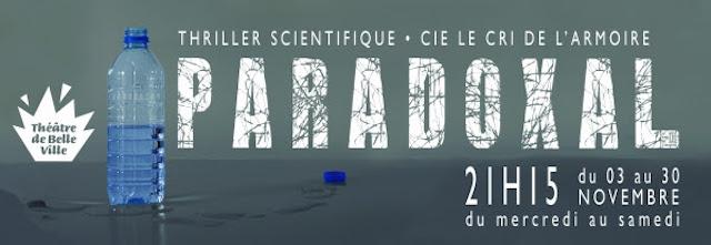 Spectacle - Paradoxal-une expérience théâtrale inventive et vertigineuse2