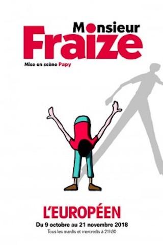 Critique Spectacle - Monsieur Fraize un talent hors-norme qui nous faire rire d'un rien2