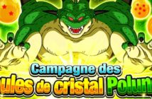 Dragon Ball Z Dokkan Battle : comment obtenir les boules de cristal Polunga de Un Grand Merci