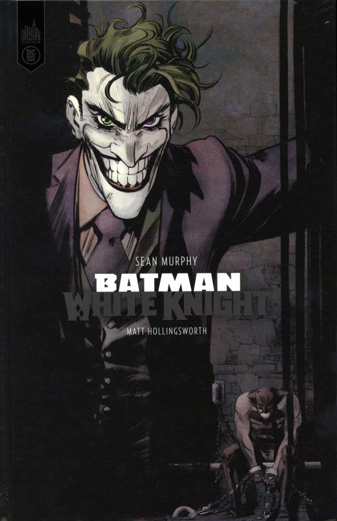 Critique Comics - Batman - White Knight : Le Joker, ce héros