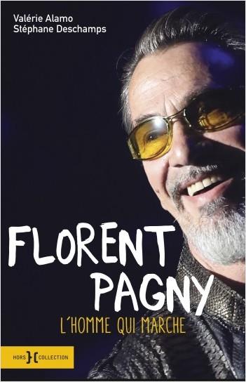 Critique Livre - Florent Pagny, l'homme qui marche-bienvenue chez lui