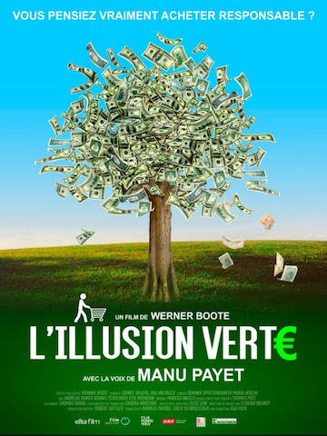 Critique - L'illusion verte bio, équitable, responsable L'enfer du décor