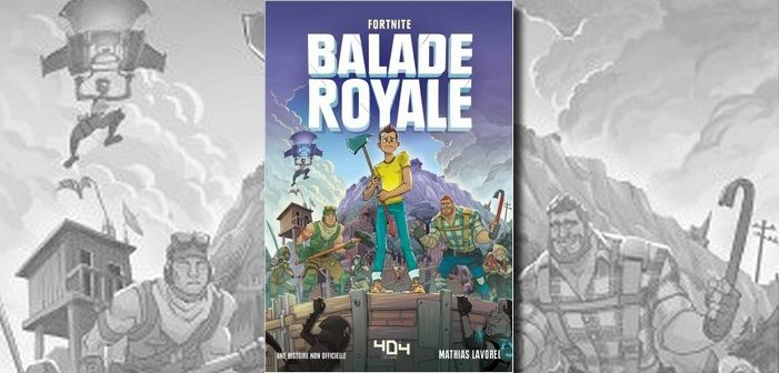 Critique livre - Fortnite balade royale