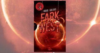 Critique Fark West_une