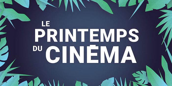 Le programme du Printemps du cinéma 2019 !