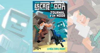 Critique Escape Book Journal d'un Noob, le Méga temple maudit_image de une