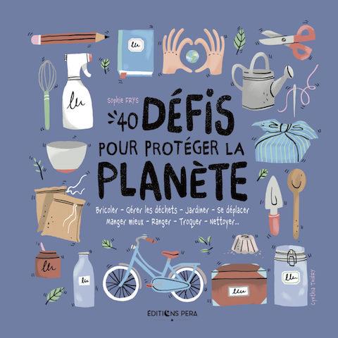 Critique-livre-40-défis-pour-protéger-la-planète-sinitier-en-famille