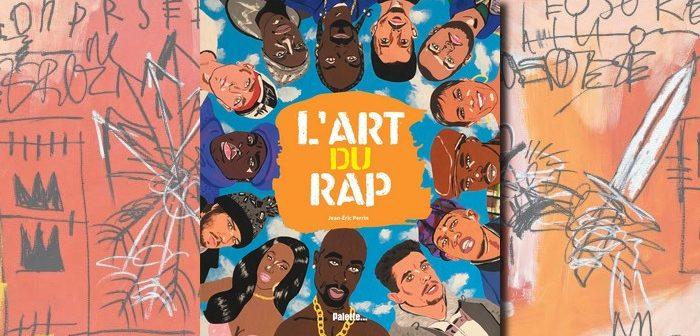 Critique livre - L'Art du Rap, l'histoire de la musique des rues