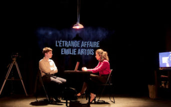 Critique spectacle – L'étrange affaire Émilie Artois1