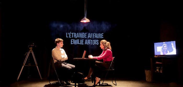 Critique spectacle – L'étrange affaire Émilie Artois1