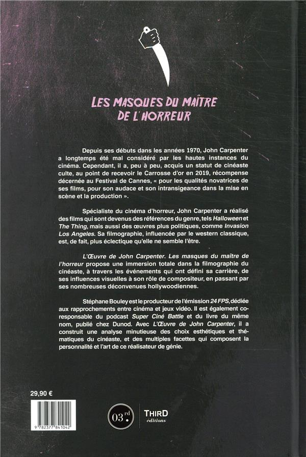 Critique Livre L Oeuvre De John Carpenter Les Masques Du