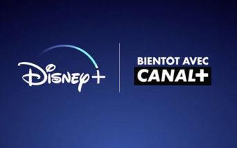 Disney+ s'associe exclusivement avec Canal+ en France