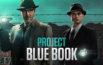 Critique Project Blue Book saison 2 épisode 1 : la vérité est ailleurs