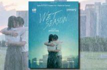 Concours Wet Season 3x2 place de cinéma à gagner !